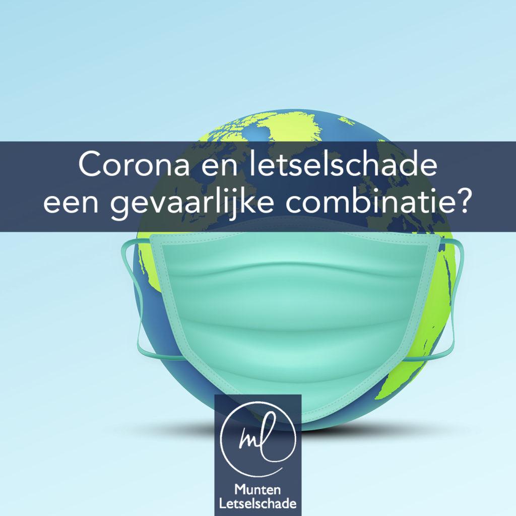 Corona en Letselschade